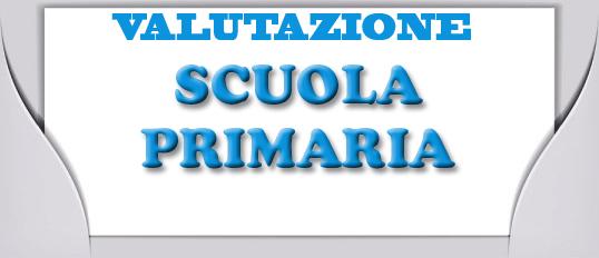Valutazione apprendimenti scuola primaria