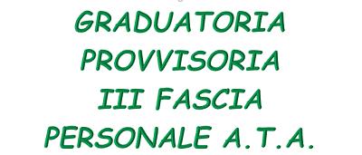 Graduatorie provvisorie terza fascia A.T.A.